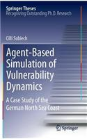 Agent-based Simulation of Vulnerability Dynamics