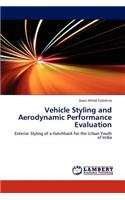 Vehicle Styling and Aerodynamic Performance Evaluation