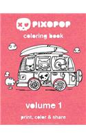 Pixopop Coloring Book Volume 1: 50 Unique and Adorable Pixopop Illustrations to Color and Share with Your Friends and Family