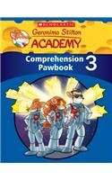 Geronimo Stilton Academy: Comprehension Pawbook Level 3