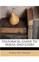 Historical Guide to Malta and Gozo