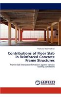 Contributions of Floor Slab in Reinforced Concrete Frame Structures
