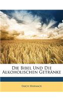 Die Bibel Und Die Alkoholischen Getrnke