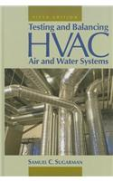 Testing and Balancing HVAC Air and Water Systems