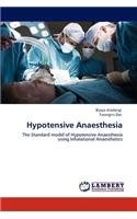 Hypotensive Anaesthesia