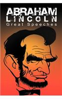 Abraham Lincoln: Great Speeches by Abraham Lincoln