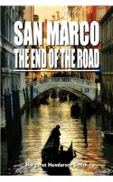 San Marco the End of the Road