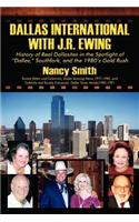 Dallas International with J.R. Ewing