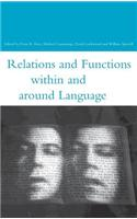 Relations and Functions Within and Around Language