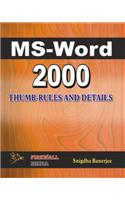 MS Word 2000 Thumb Rules and Details