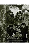 Army Doctrine Publication Adp 3-07 Stability August 2012