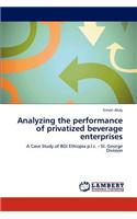 Analyzing the Performance of Privatized Beverage Enterprises