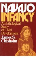 Navajo Infancy: An Ethological Study of Child Development