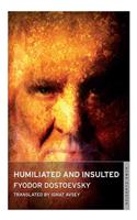 Humiliated and Insulted: From the Notes of an Unsuccessful Author