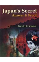 Japan's Secret: Answer and Proof