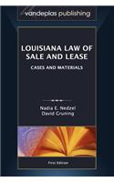 Louisiana Law of Sale and Lease: Cases and Materials, First Edition 2012