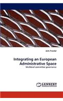 Integrating an European Administrative Space