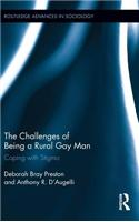The Challenges of Being a Rural Gay Man: Coping with Stigma: Coping with Stigma