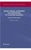 Seismic Design, Assessment and Retrofitting of Concrete Buildings