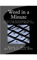 Word in a Minute: Steps for Performing Basic Tasks in Microsoft Word 2010