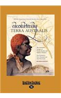 Encountering Terra Australis: The Australian Voyages of Nicolas Baudin and Matthew Flinders (Large Print 16pt)