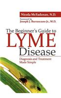 Beginner's Guide to Lyme Disease