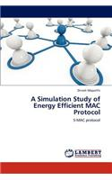 Simulation Study of Energy Efficient Mac Protocol