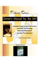 Professor Dave's Owner's Manual for the SAT: Expert, Effective, Efficient