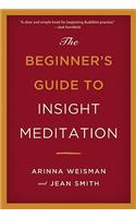 Beginners Guide to Insight Meditation
