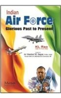Indian Air Force Glorious Past to Presesnt