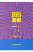Shaky Ground: The '60s and Its Aftershocks