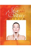 Skin and Beauty Wisdom