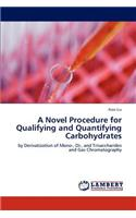 Novel Procedure for Qualifying and Quantifying Carbohydrates