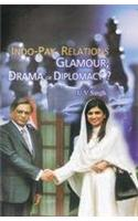 Indo-Pak Relations: Glamour, Drama or Diplomacy