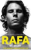 Rafa: My Story