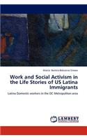 Work and Social Activism in the Life Stories of Us Latina Immigrants