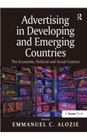 Advertising in Developing and Emerging Countries: The Economic, Political and Social Context