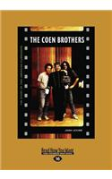 The Coen Brothers: The Story of Two American Filmmakers (Large Print 16pt)