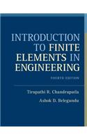 Introduction to Finite Elements in Engineering [With Access Code]