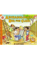 Archaeologists Dig for Clues : Let's Read and Find out Science 2