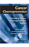Cancer Chemoprevention: Volume 1: Promising Cancer Chemopreventive Agents