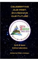 Celebrating Our Past, Envisioning Our Future: Earth & Space Science Laboratory