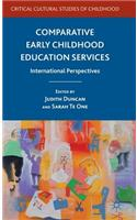 Comparative Early Childhood Education Services: International Perspectives