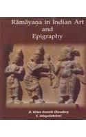 Ramaya in Indian Art and Epigraphy