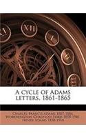 A Cycle of Adams Letters, 1861-1865 Volume 2