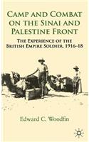 Camp and Combat on the Sinai and Palestine Front: The Experience of the British Empire Soldier, 1916-18