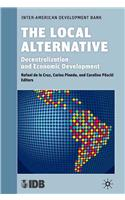 The Local Alternative: Decentralization and Economic Development