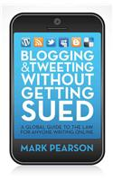 Blogging and Tweeting without Getting Sued
