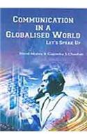 Communication in a Globalised World: Lets Speak Up