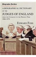 Biographia Juridica. a Biographical Dictionary of the Judges of England from the Conquest to the Present Time 1066-1870